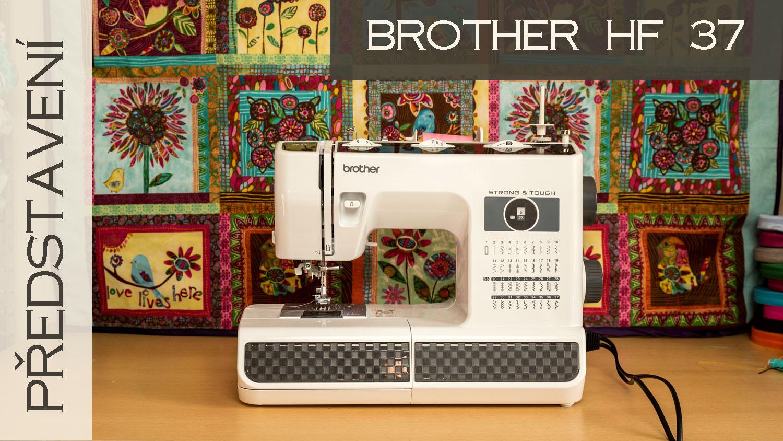 Video: Brother HF 37 – základní přehled