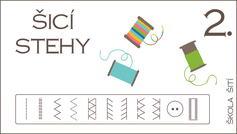Škola šití: 2. díl – Průzkum stroje, typy stehů