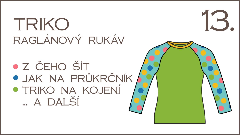 Škola šití: 13. díl – jak na průkrčník, úpravy střihu na triko, raglánové triko