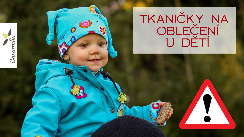 Tkaničky na oblečení pro děti