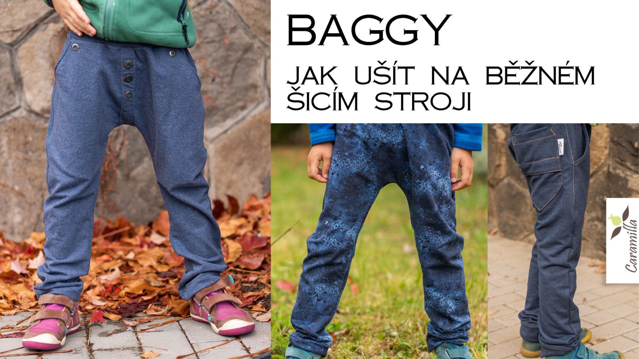 Videonávod: Baggy (dva návody)