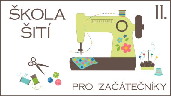 Škola šití s Caramillou – otevření 2. ročníku on-line kurzu
