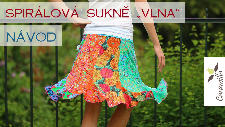 """Videonávod: Spirálová sukně """"vlna!"""