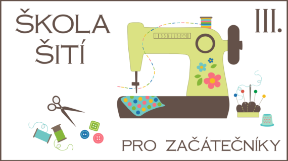 Škola šití s Caramillou – otevření 3. ročníku on-line kurzu