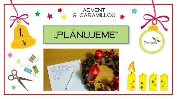 Advent – den první