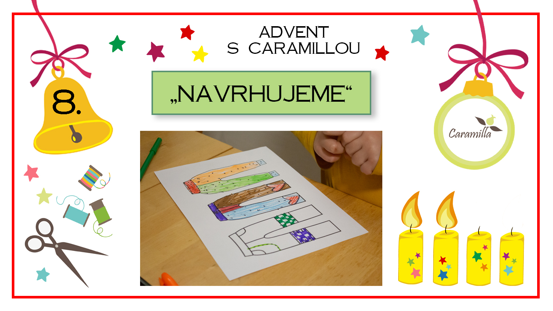 Advent – den osmý