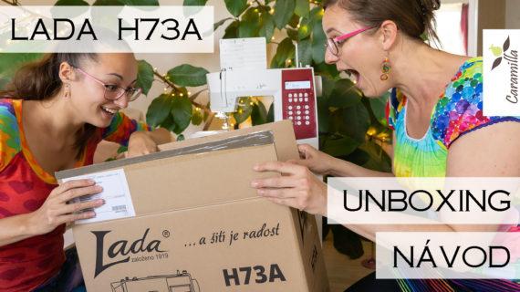 Lada H73A – unboxing, podrobný návod + jak nastavit dvojjehlu